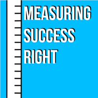 Measuring Success Right podcast