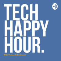 Tech Happy Hour. podcast