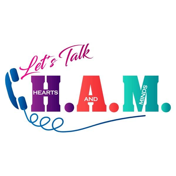 Let's Talk H.A.M.