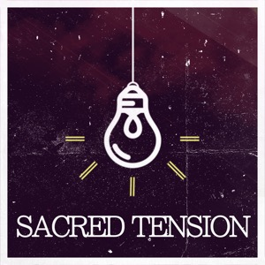 Sacred Tension