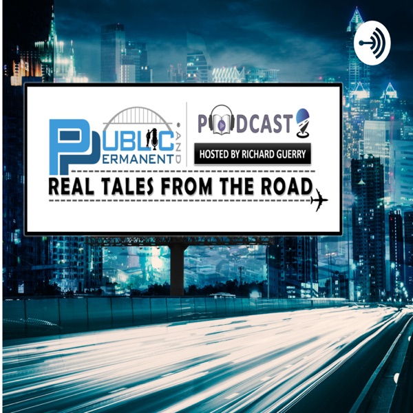 Public and Permanent®: Real Tales From the Road