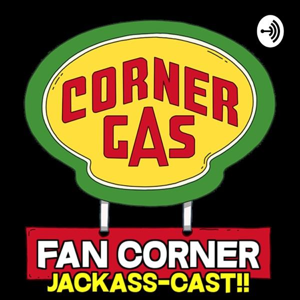 Corner Gas Fan Corner's The Jackass-Cast