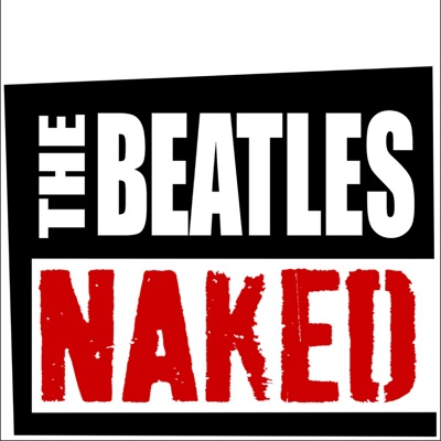 The Beatles Naked:Richard Buskin & Erik Taros