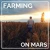 Farming on Mars artwork