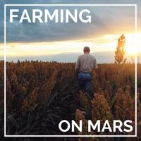 Farming on Mars podcast