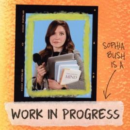 Image result for work in progress podcast sophia bush