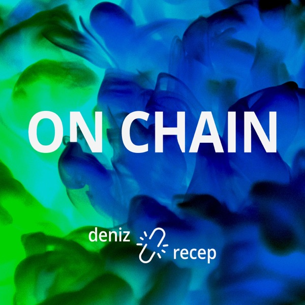 On Chain Podcast