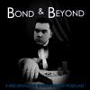 Bond and Beyond with Kyle Lira artwork