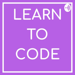 #LearnToCode