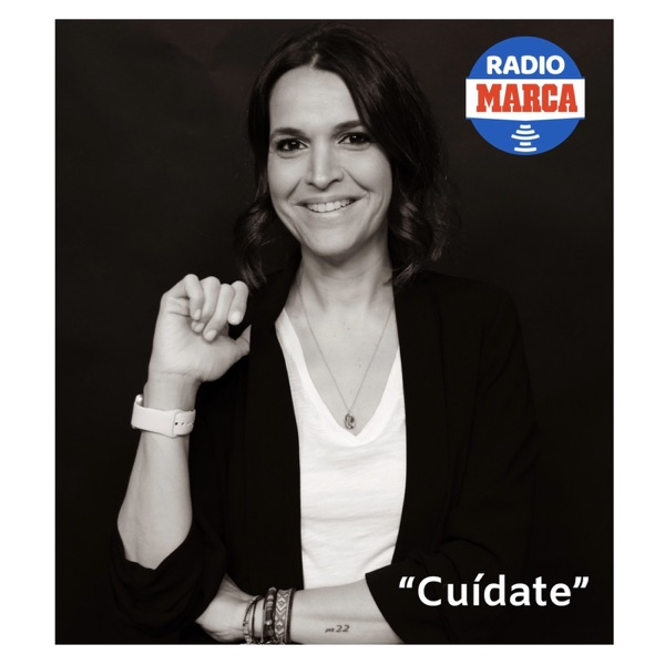 Cuídate - Podcast de SALUD Y DEPORTE de Radio MARCA