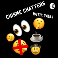 Chisme Chatterz podcast