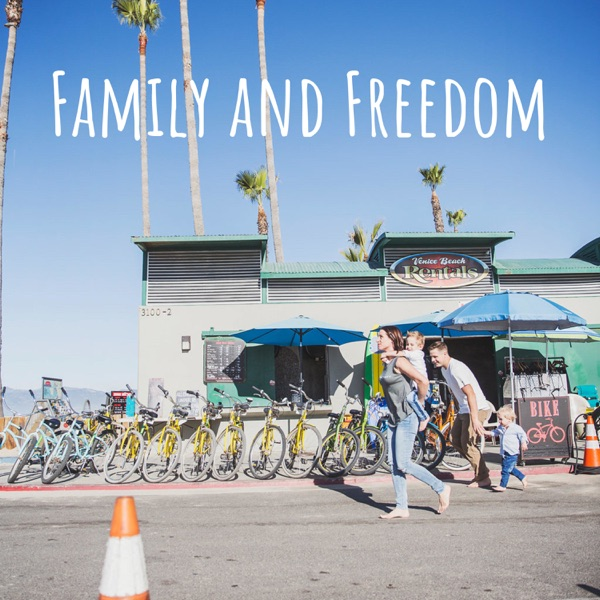 Family and Freedom