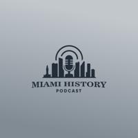 Miami History Podcast podcast