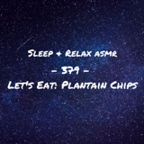 Let's Eat Plantain Chips (Eating ASMR)
