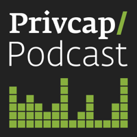 Privcap Private Equity & Real Estate Podcast podcast