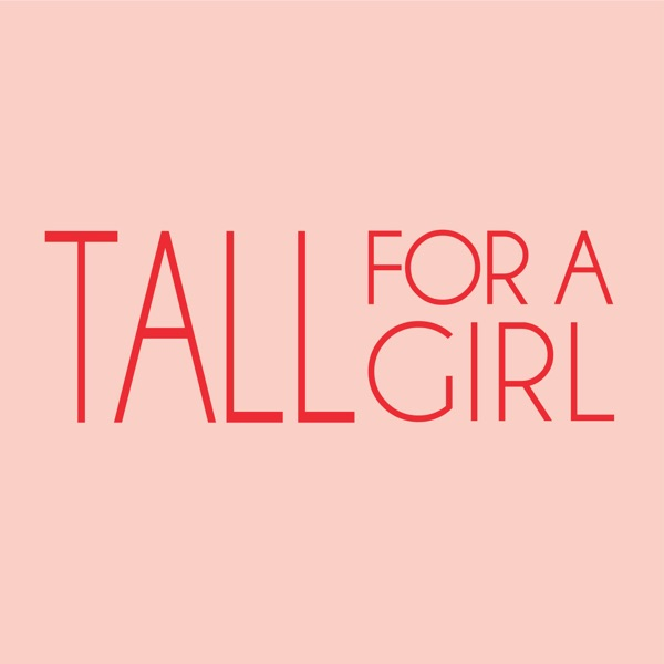 Tall for a girl.
