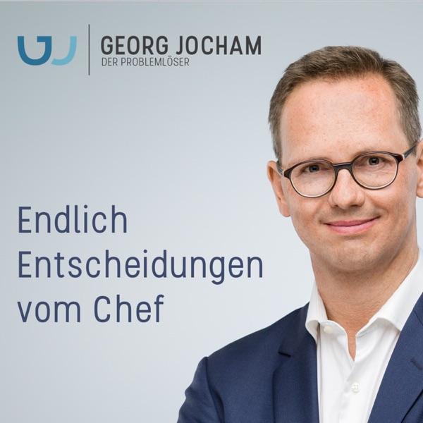 Endlich Entscheidungen vom Chef   Georg Jocham