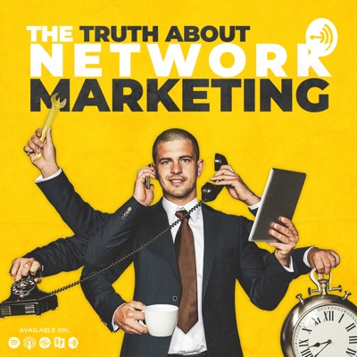 The Truth About Network Marketing