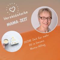 Herzensstarke Mamazeit podcast