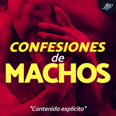 Confesiones de Machos | PIA Podcast:PIA Podcast