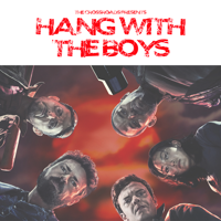 Hang With The Boys podcast