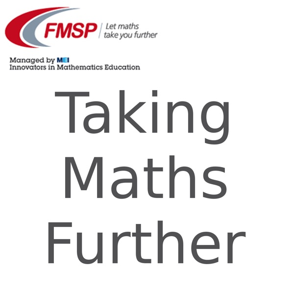 Taking Maths Further Podcast