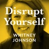 Disrupt Yourself Podcast with Whitney Johnson artwork
