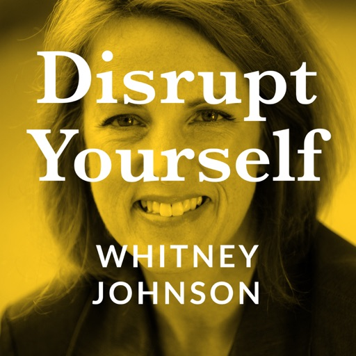 Cover image of Disrupt Yourself Podcast with Whitney Johnson