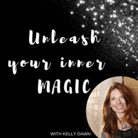 Unleash Your Inner Magic Podcast podcast