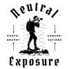Neutral Exposure: Photography Conversations artwork