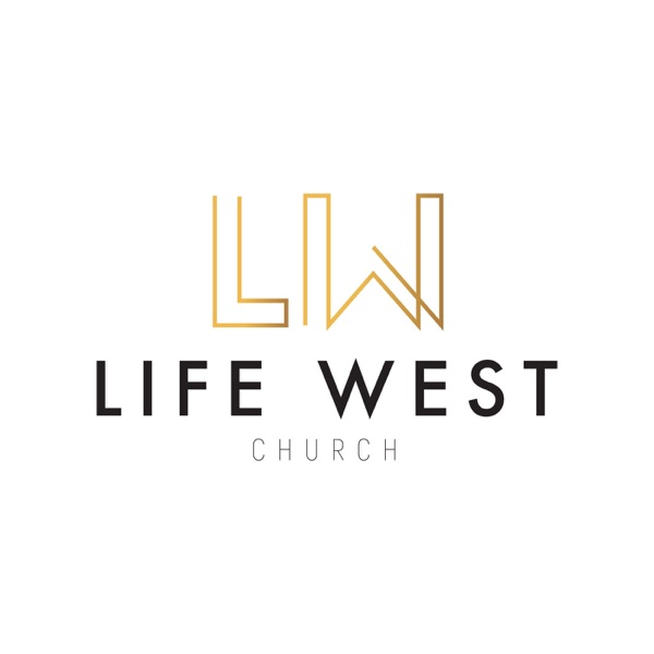 Life West Church Podcast
