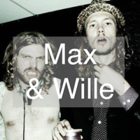 Max & Wille podcast