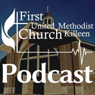 FUMC Killeen Podcast