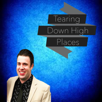 Tearing Down High Places podcast