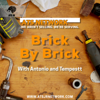 Brick By Brick - with Antonio T. Smith Jr. and Tempestt Smith podcast