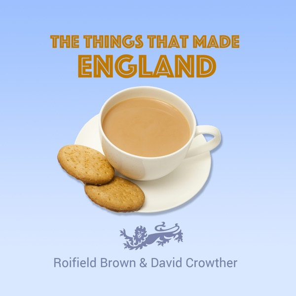 The Things That Made England