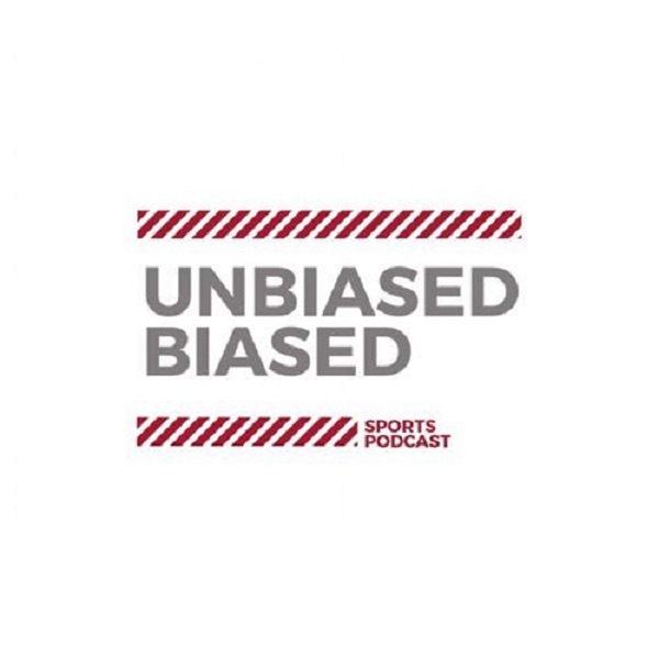 Unbiased Biased 's Podcast