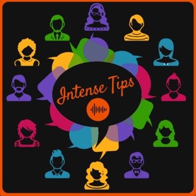 Intense Tips