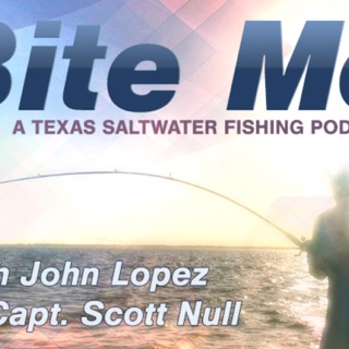 Bite Me - A Texas Saltwater Fishing Podcast on Apple Podcasts