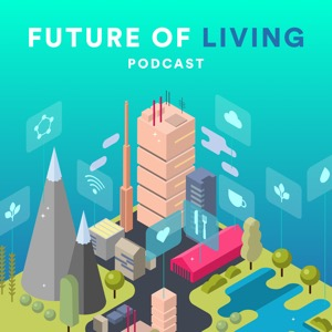 The Future of Living