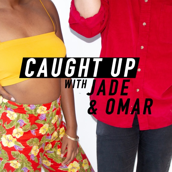 Caught Up with Jade & Omar