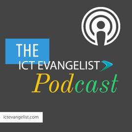 ICT Evangelist's podcast Apple Podcasts'te