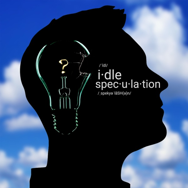 Idle Speculation