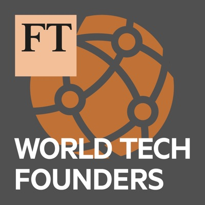 FT World Tech Founders:Financial Times