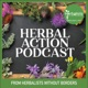 Herbal Action Podcast