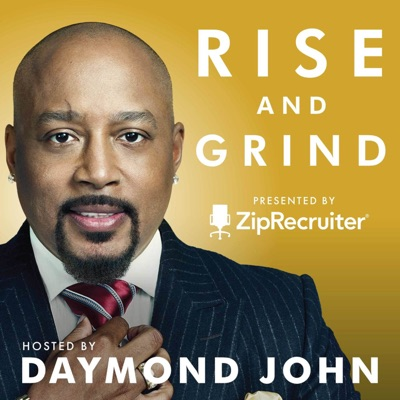 RISE AND GRIND with Daymond John:Daymond John, Star of ABC's Shark Tank & Entrepreneur