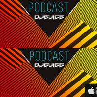 Dj Evice podcast podcast
