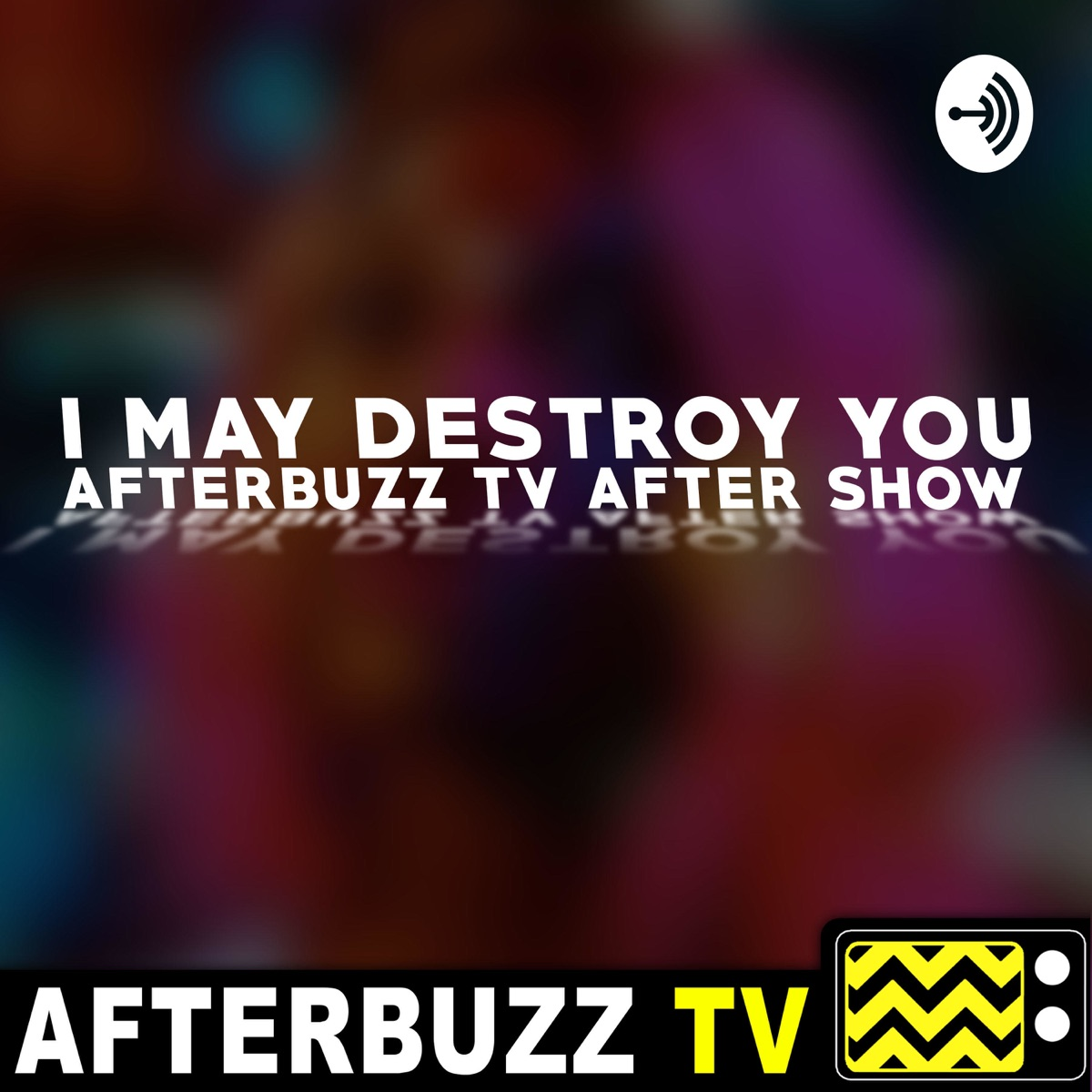 I May Destroy You After Show Podcast