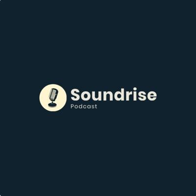 Soundrise Podcast