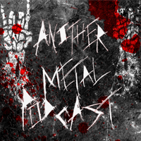 Another Metal Podcast podcast